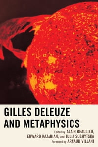 Gilles Deleuze and Metaphysics