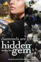 Hidden Gem #5 Diamonds Are Forever by India Lee