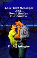 Love Text Messages And Great Quotes 2nd Edition