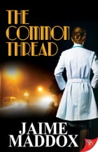 The Common Thread by Jaime Maddox