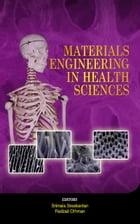 Materials Engineering in the Health Sciences by Radzali Othman
