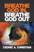 BREATHE GOD IN, BREATHE GOD OUT 6b107f8f-55f0-493b-8b68-5758db2df03f