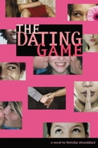 The Dating Game #1 by Natalie Standiford