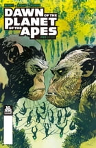 Dawn of the Planet of the Apes #5 (of 6) by Michael Moreci