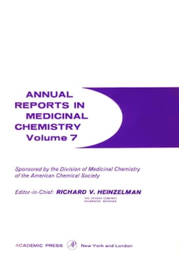 Book Annual Reports in Medicinal Chemistry by Heinzelman, Richard V.