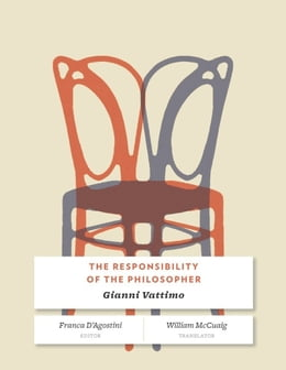 Book The Responsibility of the Philosopher by Gianni Vattimo