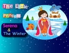 Children's Book: The Little Princess Serena & The Winter: Beautifully Illustrated Children's Bedtime Story Book
