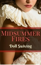 Midsummer Fires by Doll Swiving