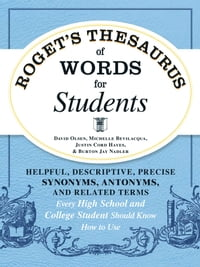 Roget's Thesaurus of Words for Students: Helpful, Descriptive, Precise Synonyms, Antonyms, and…