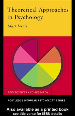 Book Theoretical Approaches in Psychology by Jarvis, Matt