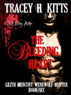 The Bleeding Heart by Tracey H. Kitts