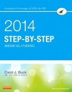 Step-by-Step Medical Coding, 2014 Edition - E-Book by Carol J. Buck, MS, CPC, CCS-P