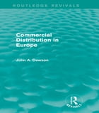 Commercial Distribution in Europe (Routledge Revivals)