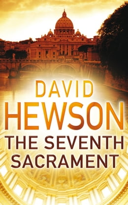Book The Seventh Sacrament by David Hewson