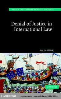Denial of Justice International Law