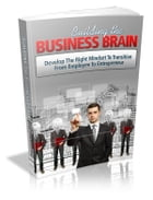 Building The Business Brain by Anonymous