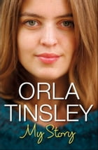 My Story by Orla Tinsley