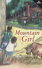 Mountain Girl by Rose McMills