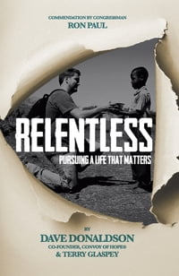 Relentless: Pursuing a Life That Matters