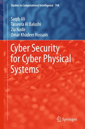 Cyber Security for Cyber Physical Systems