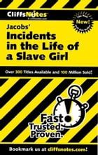 CliffsNotes on Jacobs' Incidents in the Life of a Slave Girl by Durthy A. Washington