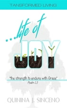 ...life of JOY by QuiNina J Sinceno