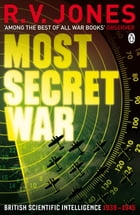 Most Secret War by R.V. Jones