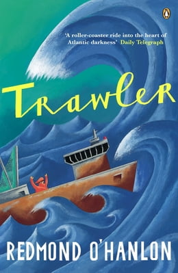 Book Trawler: A Journey Through the North Atlantic by Redmond O'Hanlon
