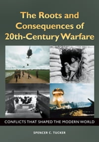 The Roots and Consequences of 20th-Century Warfare: Conflicts that Shaped the Modern World…