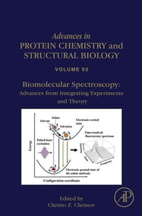 Biomolecular Spectroscopy: Advances from Integrating Experiments and Theory