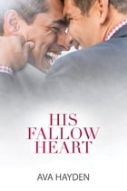 His Fallow Heart by Ava Hayden
