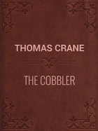THE COBBLER by Thomas Crane