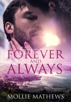 Forever and Always by Mollie Mathews