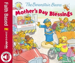 Book The Berenstain Bears Mother's Day Blessings by Mike Berenstain