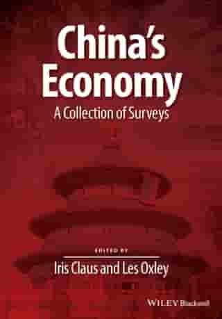 China's Economy: A Collection of Surveys by Iris Claus
