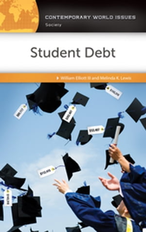 Student Debt: A Reference Handbook