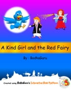 A Kind Girl and the Red Fairy