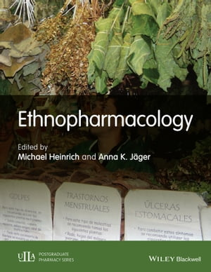 Ethnopharmacology by Michael Heinrich