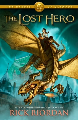 Book Lost Hero, The (Heroes of Olympus, The, Book One) by Rick Riordan