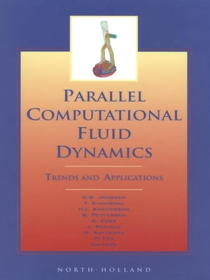 Parallel Computational Fluid Dynamics 2000 Trends and Applications