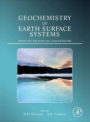 Geochemistry of Earth Surface Systems A derivative of the Treatise on Geochemistry