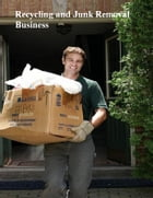 Recycling and Junk Removal Business by V.T.