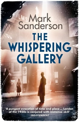 Book The Whispering Gallery by Mark Sanderson