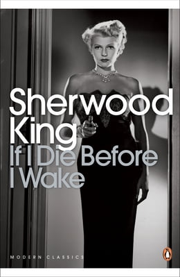 Book If I Die Before I Wake by Sherwood King