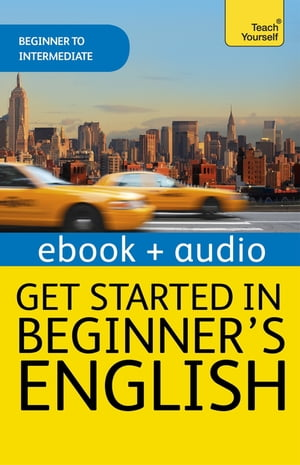 Beginner's English (Learn AMERICAN English as a Foreign Language) Enhanced Edition