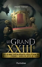 Grand XXIIIe by Vincent Thibault