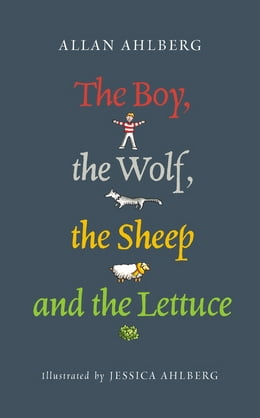 Book The Boy, the Wolf, the Sheep and the Lettuce by Allan Ahlberg