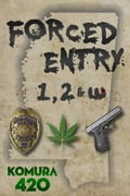 Forced Entry 1 2 & 3