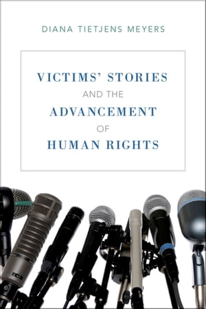 Victims' Stories and the Advancement of Human Rights