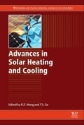 Advances in Solar Heating and Cooling 5fd81cca-cf52-4c13-b94b-3780659e4c89